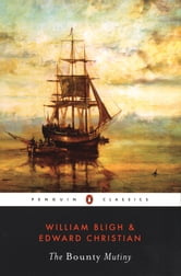 The Bounty Mutiny ebook by William Bligh,Edward Christian