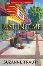 Just in Time ekitaplar by Suzanne Trauth