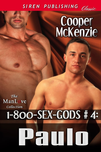 1-800-SEX-GODS #4: Paulo ebook by Cooper McKenzie
