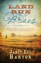 Land Run Brides ebook by Janet Lee Barton