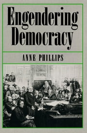 Engendering Democracy ebook by Anne Phillips