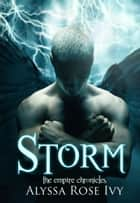 Storm (The Empire Chronicles #5) ebook by