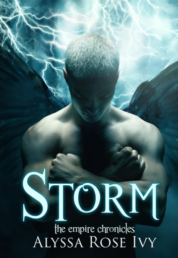 Storm (The Empire Chronicles #5) ebook by Alyssa Rose Ivy