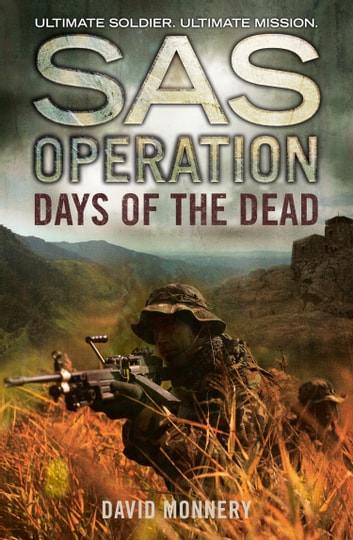 Days of the Dead (SAS Operation) ebook by David Monnery