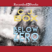 Below Zero audiobook by C.J. Box
