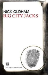 Big City Jacks ebook by Nick Oldham