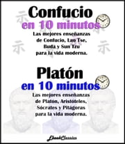 Confucio y Platón en diez minutos ebook by EbookClassics