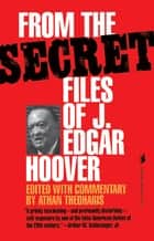 From the Secret Files of J. Edgar Hoover ebook by Athan Theoharis