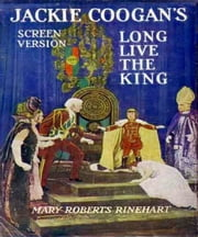 Long Live the King ebook by Mary Rinehart