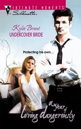Undercover Bride ebook by Kylie Brant
