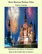 More Russian Picture Tales ebook by Valery Carrick