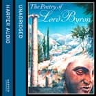 The Poetry of Lord Byron audiobook by Lord Byron