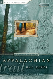 The Best of the Appalachian Trail: Day Hikes ebook by Victoria Logue, Frank Logue, Leonard Adkins