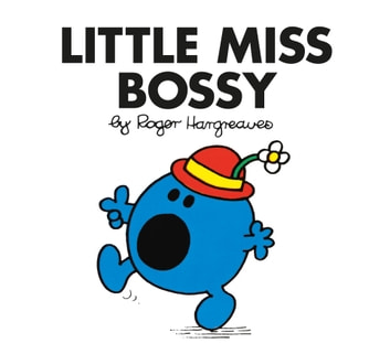 Little Miss Bossy ebook by Roger Hargreaves
