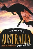 It´s All About Australia, Mate ekitaplar by Denis Gregory