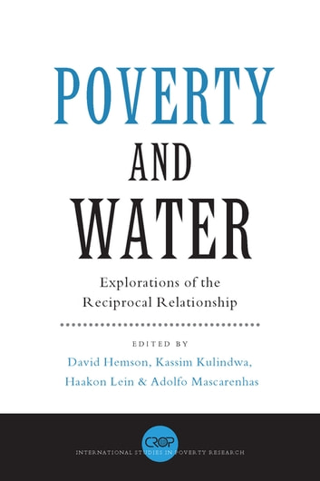 Poverty and Water - Explorations of the Reciprocal Relationship ebook by