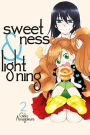 Sweetness and Lightning - Volume 2 ebook by Gido Amagakure