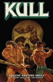 Kull Volume 3: The Cat and the Skull ebook by David Lapham