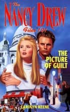 The Picture of Guilt ebook by Carolyn Keene