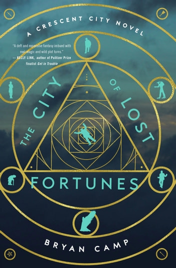 The City of Lost Fortunes ebook by Bryan Camp