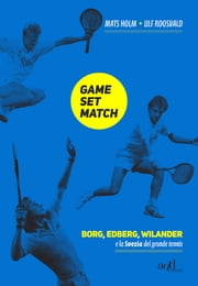 Game, Set, Match ebook by Mats Holm