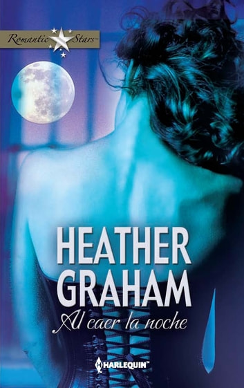Al caer la noche ebook by Heather Graham