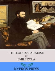 The Ladies' Paradise ebook by Emile Zola,Ernest Alfred Vizetelly