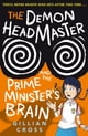The Demon Headmaster and the Prime Minister's Brain - eKitap yazarı: Gillian Cross