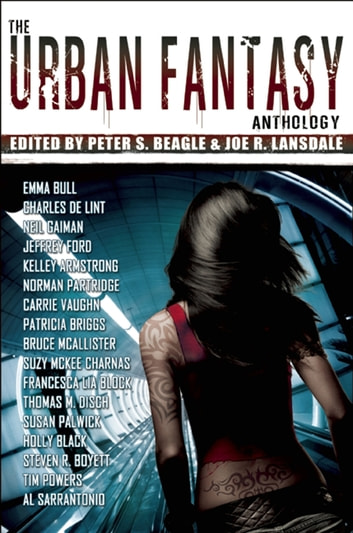 The Urban Fantasy Anthology ebook by