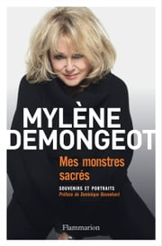 Mes monstres sacrés ebook by Mylène Demongeot