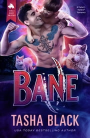 Bane - Single Daddy Shifters #2 ebook by Tasha Black