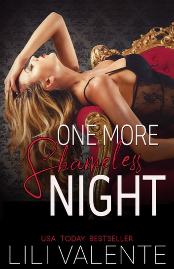 One More Shameless Night ebook by L. Valente,Lili Valente