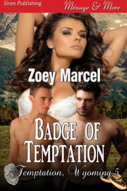 Badge of Temptation ebook by Zoey Marcel