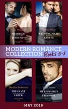 Modern Romance May 2019: Books 5-8: Marriage Bargain with His Innocent / Wedding Night Reunion in Greece / Pregnant by the Commanding Greek / Billionaire's Mediterranean Proposal 電子書 by Cathy Williams, Annie West, Natalie Anderson,...