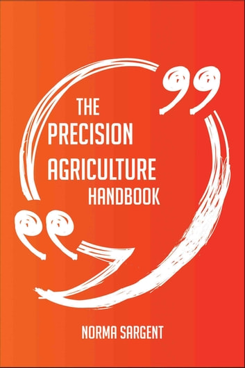 The Precision Agriculture Handbook Everything You Need To Know