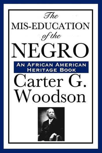 The mis education of the negro ebook by carter g woodson the mis education of the negro ebook by carter g woodson fandeluxe Gallery