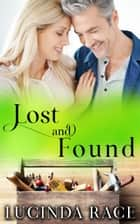 Lost and Found ebook by Lucinda Race