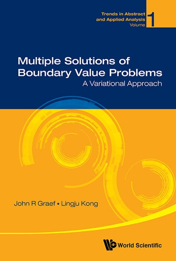 Multiple Solutions of Boundary Value Problems - A Variational Approach ebook by John R Graef,Lingju Kong