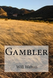 Gambler ebook by Will Welton
