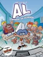 AL ramène sa science ebook by Monsieur B