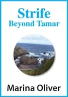 Strife Beyond Tamar ebook by Marina Oliver