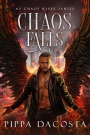 Chaos Falls ebook by Pippa DaCosta