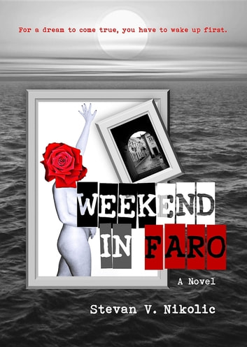 Weekend In Faro ebook by Stevan  V. Nikolic
