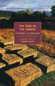 The Year of the French ebook by Thomas Flanagan,Seamus Deane