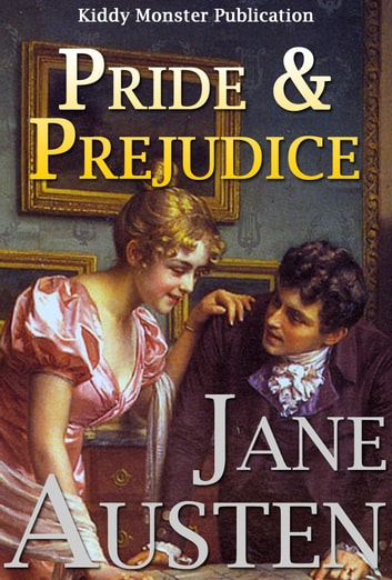 Pride and Prejudice By Jane Austen - With 120+ Illustrations, Free Audio Book Link, Introduction, Pride and Prejudice Summary (Plot Summary, Main Characters, Adaptations), Biography and Top Quotes ebook by Jane Austen