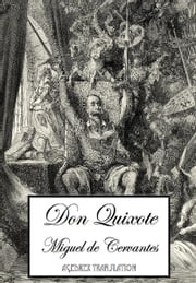 Don Quixote de la Mancha translated into English by John Ormsby ebook by Miguel de Cervantes, John Ormsby