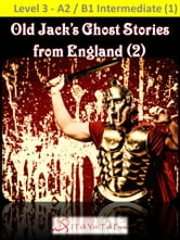Old Jack's Ghost Stories from England (2) ebook by I Talk You Talk Press
