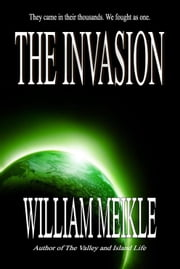 The Invasion ebook by William Meikle