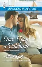 Once Upon a Valentine ebook by Allison Leigh