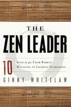The Zen Leader ebook by Ginny Whitelaw